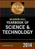McGraw-Hill Education Yearbook of Science and Technology 2014, MacMillan/McGraw-Hill Staff, 0071831061
