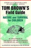 Nature and Survival for Children, Tom Brown and Judy Brown, 0425111067