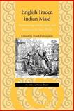 English Trader, Indian Maid : Representing Gender, Race, and Slavery in the New World - An Inkle and Yarico Reader, Felsenstein, Frank, 0801861063