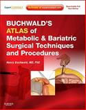 Buchwald's Atlas of Metabolic and Bariatric Surgical Techniques and Procedures : Expert Consult - Online and Print, Buchwald, Henry, 1416031065