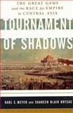 Tournament of Shadows, Karl E. Meyer and Shareen Blair Brysac, 158243106X