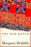 The Red Queen, Margaret Drabble, 0151011060
