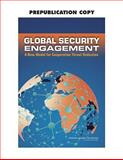 Global Security Engagement : A New Model for Cooperative Threat Reduction, Committee on Strengthening and Expanding the Department of Defense Cooperative Threat Program, 0309131065