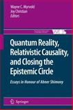 Quantum Reality, Relativistic Causality, and Closing the Epistemic Circle : Essays in Honour of Abner Shimony, , 1402091060