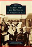 Dublin and the Tri-Valley, Steven S. Minniear and Georgean Vonheeder-Leopold, 1467131067
