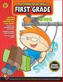 Mastering Basic Skills, First Grade, Carson-Dellosa Publishing Staff, 1483801063