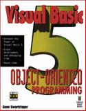 Visual Basic 5 Object Oriented Programming, Swartfoger, Gene, 1576101061
