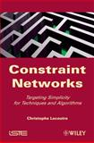 Constraint Networks : Targeting Simplicity for Techniques and Algorithms, Lecoutre, Christophe, 1848211066