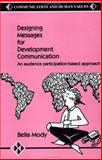 Designing Messages for Development Communication 9780803991064