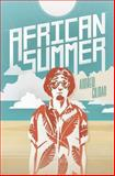 African Summer, Andrew Gilman, 1482731061