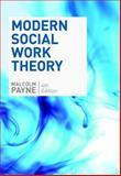 Modern Social Work Theory, Payne, Malcolm, 1935871064