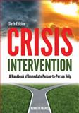 Crisis Intervention : A Handbook of Immediate Person-To-Person Help, France, Kenneth, 0398081069