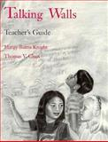 Talking Walls Teacher's Guide, Grades 3-8, Burns Knight, Margy and Chan, Thomas V., 0884481069