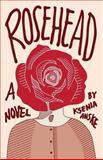 Rosehead, Ksenia Anske, 1497431069