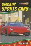 Smokin' Sports Cars, Bob Woods, 1622851064