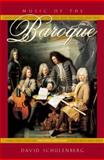 Music of the Baroque, Schulenberg, David, 0195331060