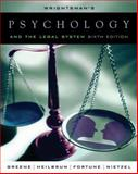 Psychology and the Legal System, Fortune, William H. and Greene, Edith, 0534521061