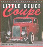 Little Deuce Coupe, Robert Genat, 0760311064