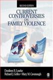 Current Controversies on Family Violence, Gelles, Richard J. and Loseke, Donileen R., 0761921060