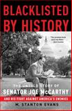 Blacklisted by History, M. Stanton Evans, 1400081068