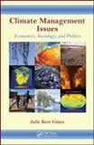 Climate Management Issues, Julie K. Gines, 1439861064