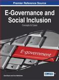 E-Governance and Social Inclusion : Concepts and Cases, Scott Baum, Arun Mahizhnan, 1466661062