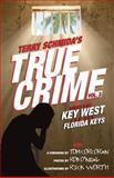 True Crime Vol. 3, Terry Schmida, 1494381060