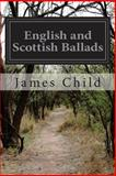 English and Scottish Ballads, James Child, 1499261063