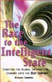 The Race to the Intelligent State, Michael Connors, 1900961067