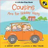 Cousins Are for Holiday Visits, Harriet Ziefert, 014230106X