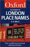A Dictionary of London Place Names, A. D. Mills, 0192801066