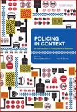 Policing in Context : An Introduction to Police Work in Australia, Broadhurst, Roderic, 0195561066