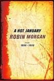 Hot January, Robin Morgan, 0393321061
