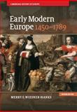 Early Modern Europe, 14501789, Wiesner-Hanks, Merry E., 1107031060