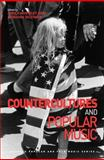 Countercultures and Popular Music, , 147242106X