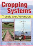 Cropping Systems : Trends and Advances, Anil Shrestha, 1560221062