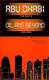 Abu Dhabi : Oil and Beyond, Davidson, Christopher M., 0231701063