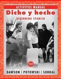 Dicho y Hecho : Beginning Spanish, Potowski, Kim and Dawson, Laila M., 0471761060