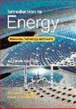 Introduction to Energy : Resources, Technology, and Society, Cassedy, Edward S. and Grossman, Peter Z., 0521631068