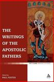 The Writings of the Apostolic Fathers, Foster, Paul and Foster, 0567031063