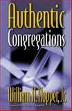 Authentic Congregations, Hopper, William H., Jr., 0664501060