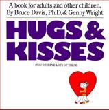 Hugs and Kisses, Bruce Davis and Genny Wright, 0894801066