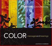 Color - Messages and Meanings, Leatrice Eiseman, 0971401063