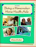 Being a Homemaker/Home Health Aide, Zucker, Elana D. and HR, E. T., 0131701061