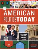Amerian Politics Today, Bianco, William T. and Canon, David T., 0393921069