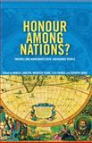 Honour among Nations? : Treaties and Agreements with Indigenous People, , 0522851061