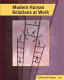Modern Human Relations at Work, Hodgetts, Richard M. and Hegar, Kathryn W., 0538481064