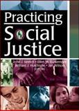 Practicing Social Justice 9780789021069