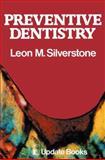 Preventive Dentistry, Silverstone, Leon M., 0906141060