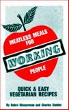 Meatless Meals for Working People, Debra Wasserman and Charles Stahler, 0931411068
